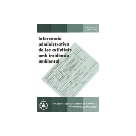 Intervenció administrativa de les activitats amb incidència ambiental