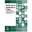 Gestió de la prevenció a l'obra: conceptes, obligacions i responsabilitat en matèria de Seguretat i Salut