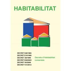 Habitabilitat: Decrets d'Habitabilitat comentats