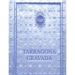Tarragona Gravada