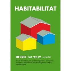 Decret 141/2012, sobre les condicions d'habitabilitat dels habitatges i de la cèdula d'habitabilitat