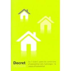 Decret 55/2009, sobre les condicions d'habitabilitat dels habitatges i de la cèdula d'habitabilitat